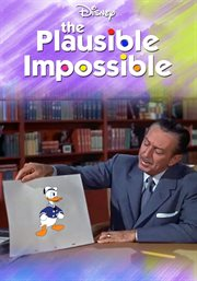 The Plausible Impossible