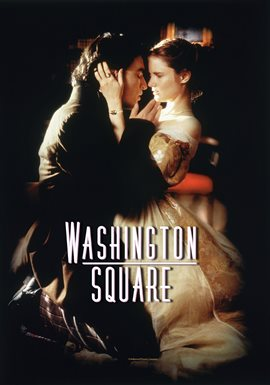 Washington Square / Jennifer Jason Leigh
