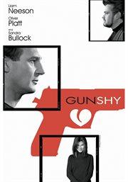Gun Shy / Liam Neeson