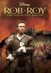 Rob Roy, the Highland Rogue