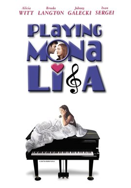 Playing Mona Lisa / Alicia Witt