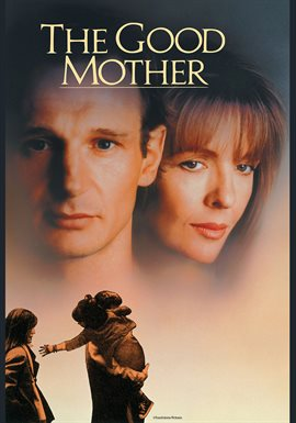 The Good Mother / Diane Keaton