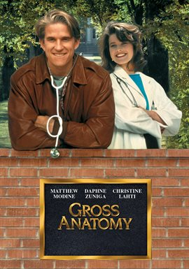 Gross Anatomy / Matthew Modine