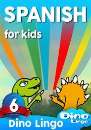 Spanish for kids - lesson 6
