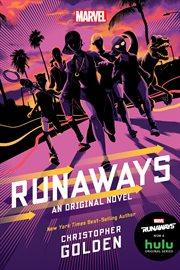 Runaways : an original novel cover image