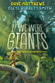 If we were giants : a novel cover image