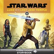 Luke and the lost Jedi temple cover image