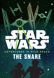 Star Wars - adventures in wild space: the steal. 3 cover image