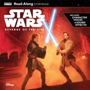 Star wars, revenge of the sith : read-along storybook cover image