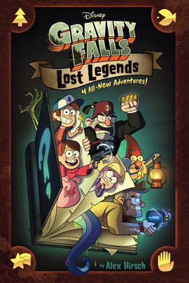 Gravity Falls: Lost Legends, book cover