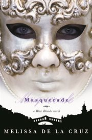 Masquerade Blue Bloods Series, Book 2 cover image