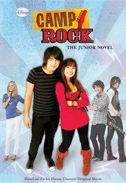 Camp rock: the junior novel cover image