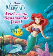 Ariel and the aquamarine jewel cover image