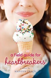 A Field Guide for Heartbreakers