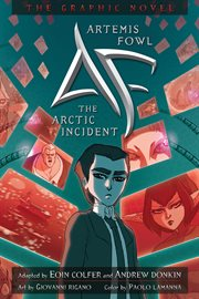 Artemis Fowl : the graphic novel. [2], The Arctic incident cover image