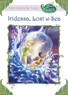 Cover image for Iridessa, Lost at Sea