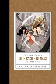 The collected John Carter of Mars. Volume 2 cover image