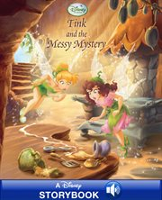 Tink and the Messy mystery : a Disney read along cover image