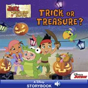 Jake and the never land pirates : trick or treasure? cover image