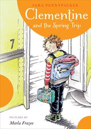 Clementine and the spring trip cover image
