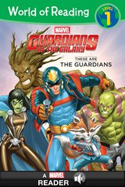 These Are the Guardians of the Galaxy