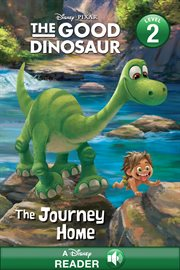 The good dinosaur. The journey home cover image
