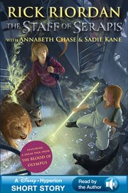 The staff of Serapis : an Annabeth Chase/Sadie Kane adventure cover image