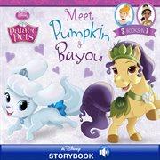 Meet Pumpkin & Bayou cover image