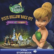 Pixie Hollow bake off cover image