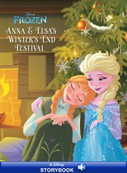 Anna & Elsa's winter's end festival cover image