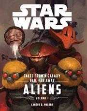 Tales From A Galaxy Far, Far Away
