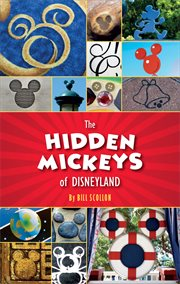 The hidden Mickeys of Disneyland cover image
