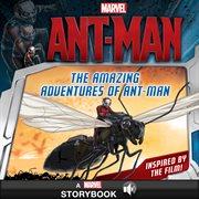 The Amazing Adventures of Ant-Man
