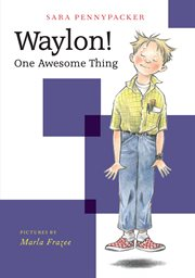 Waylon!: one awesome thing cover image
