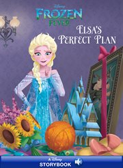 Frozen fever prequel : A Disney Read-Along cover image