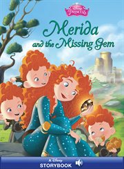 Merida and the Missing Gem