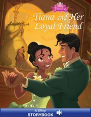 Tiana and her loyal friend cover image