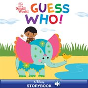 It's a small world : guess who! cover image