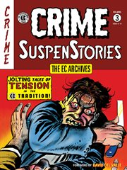 Crime SuspenStories. Issue 13-18 cover image