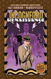 Incognegro : renaissance cover image