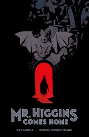 Mr. Higgins comes home cover image