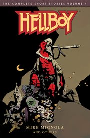 Hellboy, the complete short stories. Volume 1 cover image