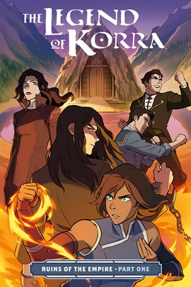 Cover image for The Legend of Korra: Ruins of the Empire - Part One