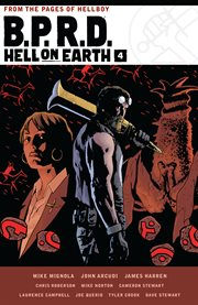 Mike Mignola's B.P.R.D. hell on earth. Volume 4 cover image