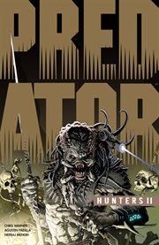 Predator. II, Hunters cover image