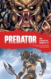 Predator : the essential comics. Volume 1 cover image