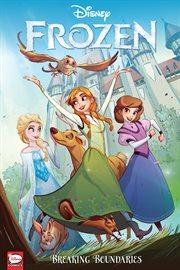 Disney Frozen : breaking boundaries cover image