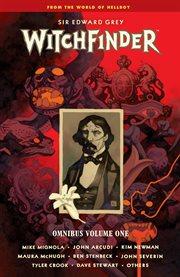 Sir Edward Grey, Witchfinder omnibus. Volume 1 cover image