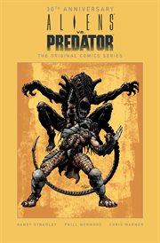 Aliens vs. Predator : the original comics series cover image