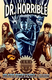 Dr. Horrible and other horrible stories cover image